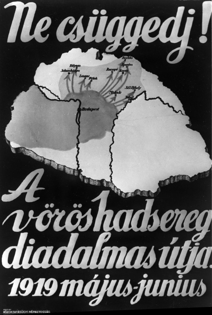 Sputnik_00765853 Don't Give Up poster depicting the attack map of the Red Army of Hungary in May-June in 1919.